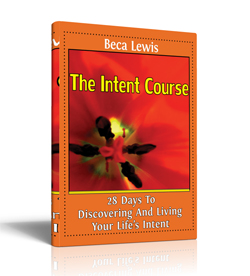 The Intent Course by Beca Lewis