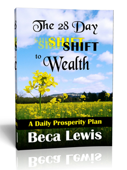 The 28 Day Shift To Wealth: A Daily Prosperity Plan
